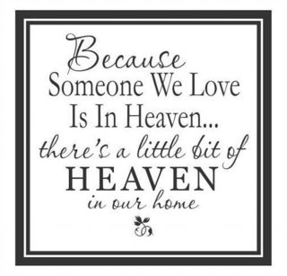 Because Someone We Love Is in Heaven Vinyl Wall Decal Sticker Home Decor