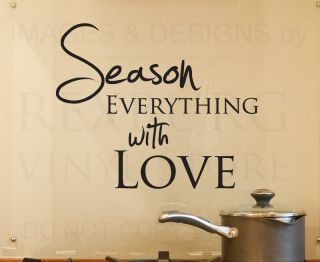 Wall Decal Quote Sticker Vinyl Art Season Everything with Love Kitchen KI01