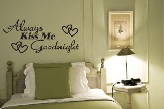 Always Kiss Me Goodnight Wall Quote Decal Love Bedroom Decor Wall Lettering