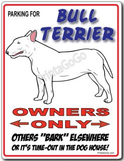 Bull Terrier Owner Parking Sign Dog Breed Leash Collar Bowl Tag