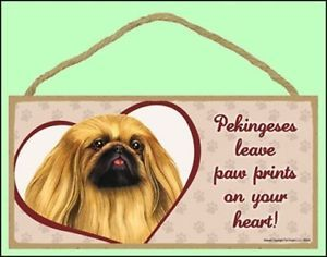"Pekingese 10""x5"" Leave Paw Prints Dog Sign"