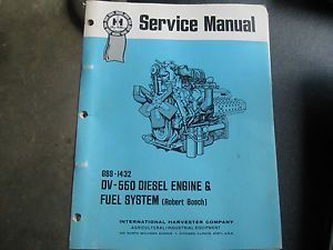 IH DV 550 Diesel Engine and Fuel System Blue Ribbon Service Manual