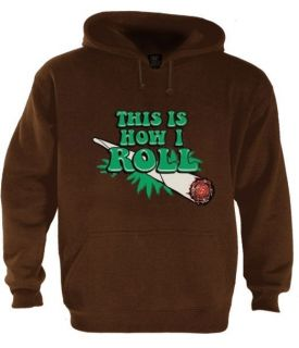 This Is How I Roll Hoodie Mariuana Rasta Bob Weed Joint Marley Swoosh Hip Hop