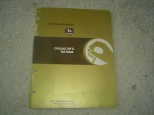 John Deere 700 Series Tractor Engine Operator's Manual