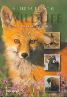 North American Wildlife A Field Guide to 170 Species