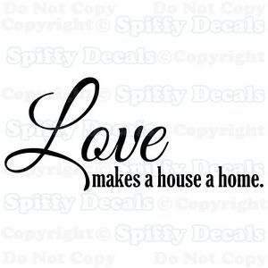 Love Makes A House A Home Family Lettering Quote Vinyl Wall Decal Decor Sticker