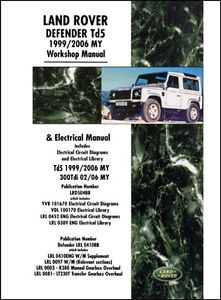 Land Rover Defender TD5 Combined Workshop Electrical Manual 1999 2006 LRD5CWH