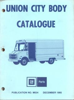 Chevrolet GMC Union City Custom Step Van Body Parts Catalog Manual