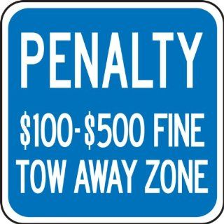 "Accuform Signs FRA159RA Engineer Grade Reflective Aluminum Handicap Parking Sign, For Virginia, Legend ""PENALTY $100 $500 FINE TOW AWAY ZONE"", 12"" Width x 12"" Length x 0.080"" Thickness, White on Blue"