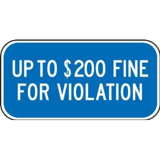 "Accuform Signs FRA244RA Engineer Grade Reflective Aluminum Handicap Parking Sign, For Minnesota, Legend ""UP TO $200 FINE FOR VIOLATION"", 12"" Width x 6"" Length x 0.080"" Thickness, White on Blue"