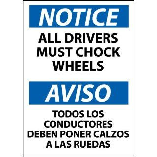 "NMC ESN366RB Bilingual OSHA Sign, Legend ""NOTICE   ALL DRIVERS MUST CHOCK WHEELS"", 14"" Length x 10"" Height, Rigid Plastic, Black/Blue on White"