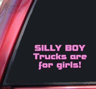 Silly Boy Trucks Are For Girls Vinyl Decal Sticker   Pink Automotive